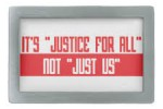 Justice Not For All